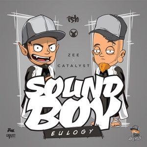 Sound Boy Eulogy feat. Zee & Catalyst